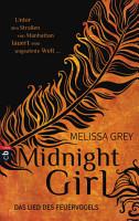 Midnight Girl   Das Lied des Feuervogels PDF