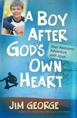 A Boy After God s Own Heart