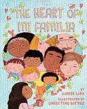 The Heart of Mi Familia