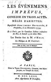 Les evenemens imprevus, comedie en 3 actes, melee d'ariettes, la musique de Gretry