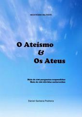 O AteÍsmo & Os Ateus