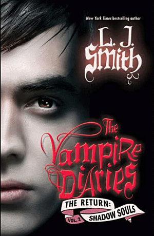 The Vampire Diaries  The Return  Shadow Souls