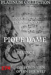 Pique Dame (Die Opern der Welt)