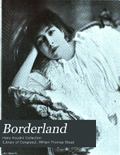 Borderland: A Quarterly Review and Index, Volume 4