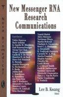 New Messenger RNA Research Communications