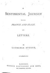 A sentimental journey ... And Letters