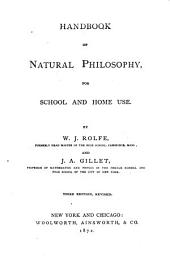 Handbook of Natural Philosophy: For School and Home Use