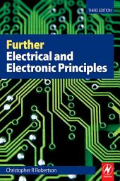 Further Electrical and Electronic Principles: Edition 3