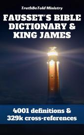 Fausset's Bible Dictionary and King James Bible
