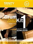 Drum Kit 2014-2019 Book 1 Grades 1 & 2: Pieces & Exercises F