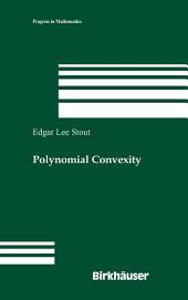 Polynomial Convexity