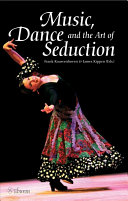 Music  Dance and the Art of Seduction Book