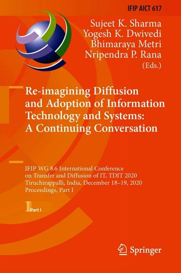 Re imagining Diffusion and Adoption of Information Technology and Systems  A Continuing Conversation PDF