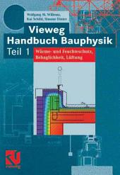 Vieweg Handbuch Bauphysik Teil 1: Wärme- und Feuchteschutz, Behaglichkeit, Lüftung