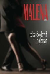 Malena: A Novel