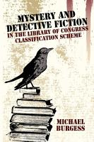 Mystery and Detective Fiction in the Library of Congress Classification Scheme PDF