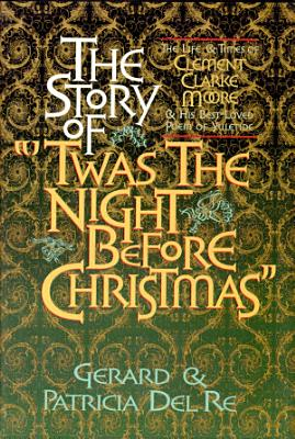 The Story of  Twas the Night Before Christmas PDF
