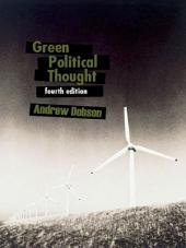 Green Political Thought: Edition 4