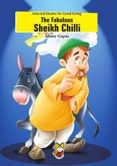 The Fabulous Sheikh Chilli: Stories for Good Living