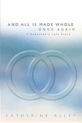 And All Is Made Whole Once Again Book PDF