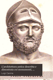 L'architettura antica: descritta e dimostrata coi monumenti dall'architetto