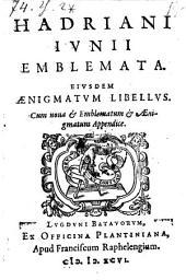 Emblemata. Ejusdem aenigmatum libellus (etc.)