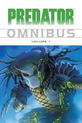Predator Omnibus: Volume 1