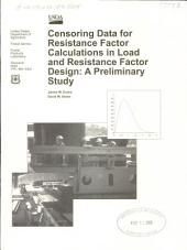 Censoring data for resistance factor calculations in load and resistance factor design: a preliminary study