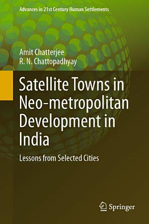 Satellite Towns in Neo metropolitan Development in India PDF