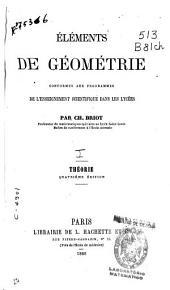 Éléments de géométrie conformes aux programmes de l'enseignement scientifique dans les lycées: Théorie, Volume1