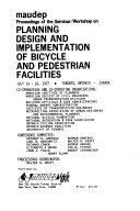 Proceedings of the Seminar/Workshop on Planning, Design and Implementation of Bicycle and Pedestrian Facilities
