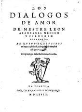 """""""Los"""" Dialogos De Amor: De Mestre Leon Abaranel Medico Y Filosofo Excelente. De Nvevo Tradvzidos en lengua castellana ..."""