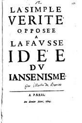 La simple verité opposée a la fausse idée du Iansenisme