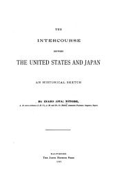 The Intercourse Between the United States and Japan: An Historical Sketch