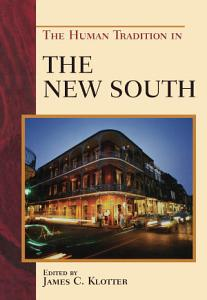 The Human Tradition in the New South PDF