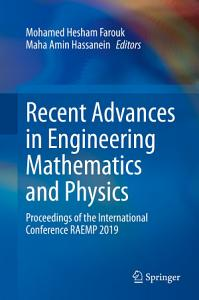 Recent Advances in Engineering Mathematics and Physics PDF