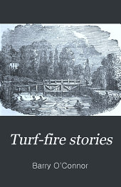 Turf-fire Stories: And Fairy Tales of Ireland