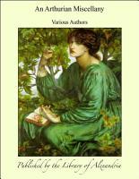 An Arthurian Miscellany PDF