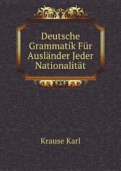 Deutsche Grammatik F?r Ausl?nder Jeder Nationalit?t