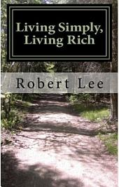Living Simply, Living Rich
