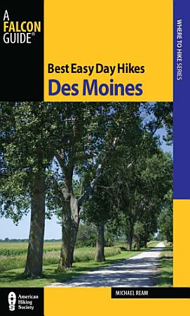 Best Easy Day Hikes Des Moines PDF