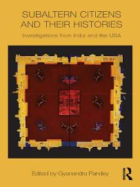 Subaltern Citizens and their Histories PDF