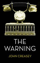 The Warning: (Writing as Anthony Morton)