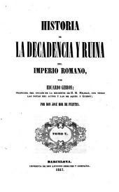 Historia de la decadencia y ruina del Imperio romano: Volumen 5