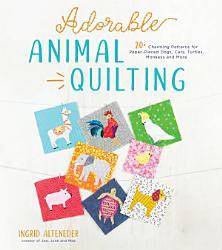 Adorable Animal Quilting Book PDF
