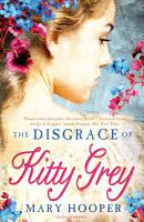 The Disgrace of Kitty Grey PDF