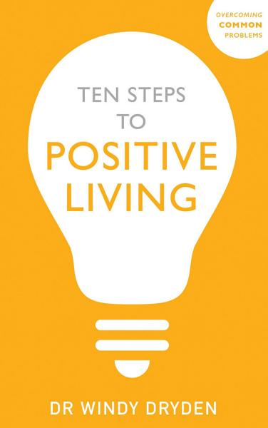 Ten Steps to Positive Living Pdf Book
