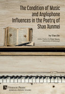 The Condition of Music and Anglophone Influences in the Poetry of Shao Xunmei