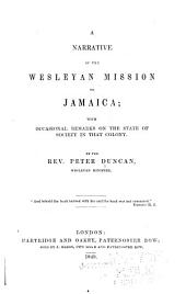 A Narrative of the Wesleyan Mission to Jamaica: With Occasional Remarks on the State of Society in that Colony
