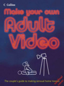 Make Your Own Adult Video PDF
